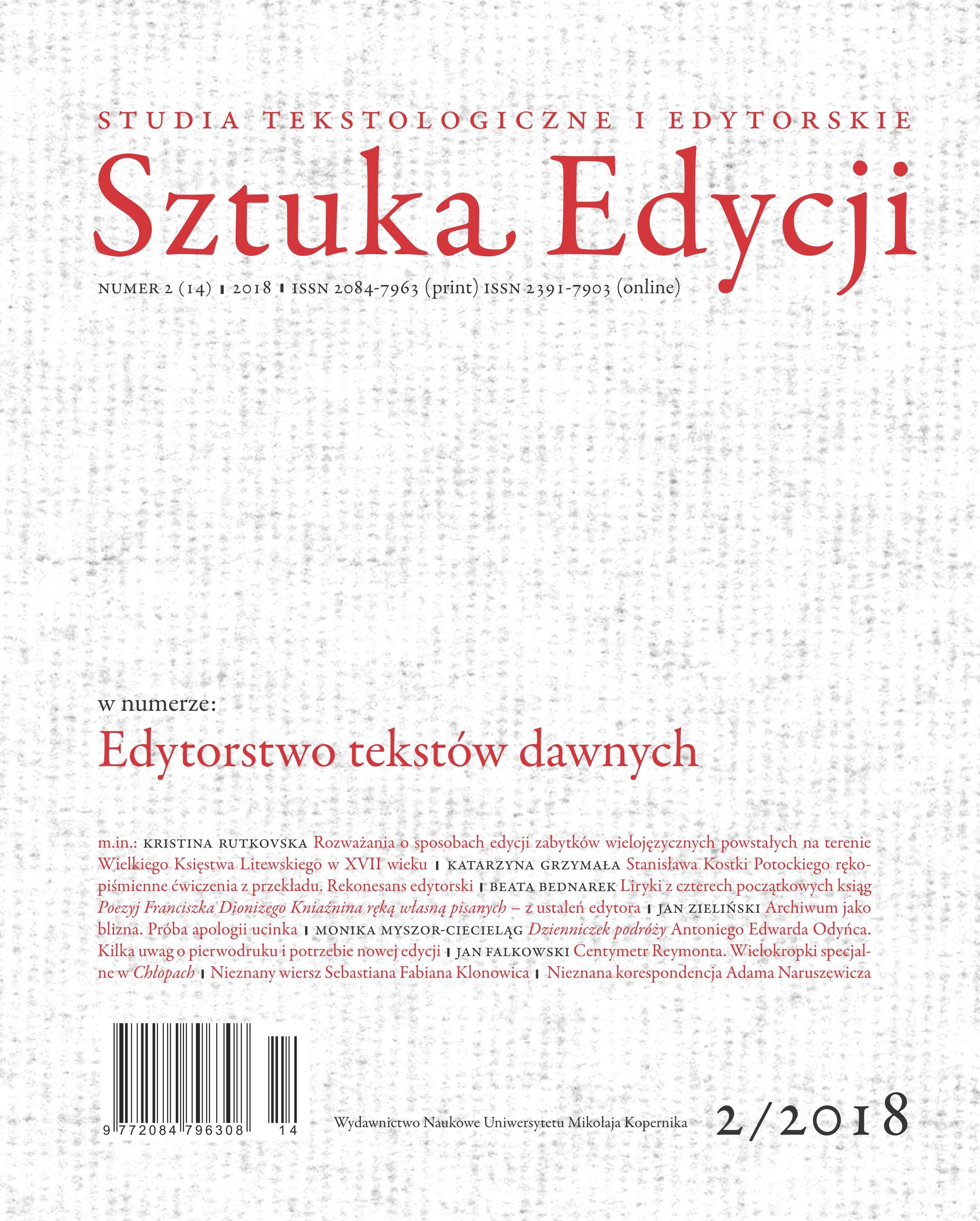 Pokaż  Tom 14 Nr 2 (2018): Edytorstwo tekstów dawnych, pod red. Tomasza Chachulskiego