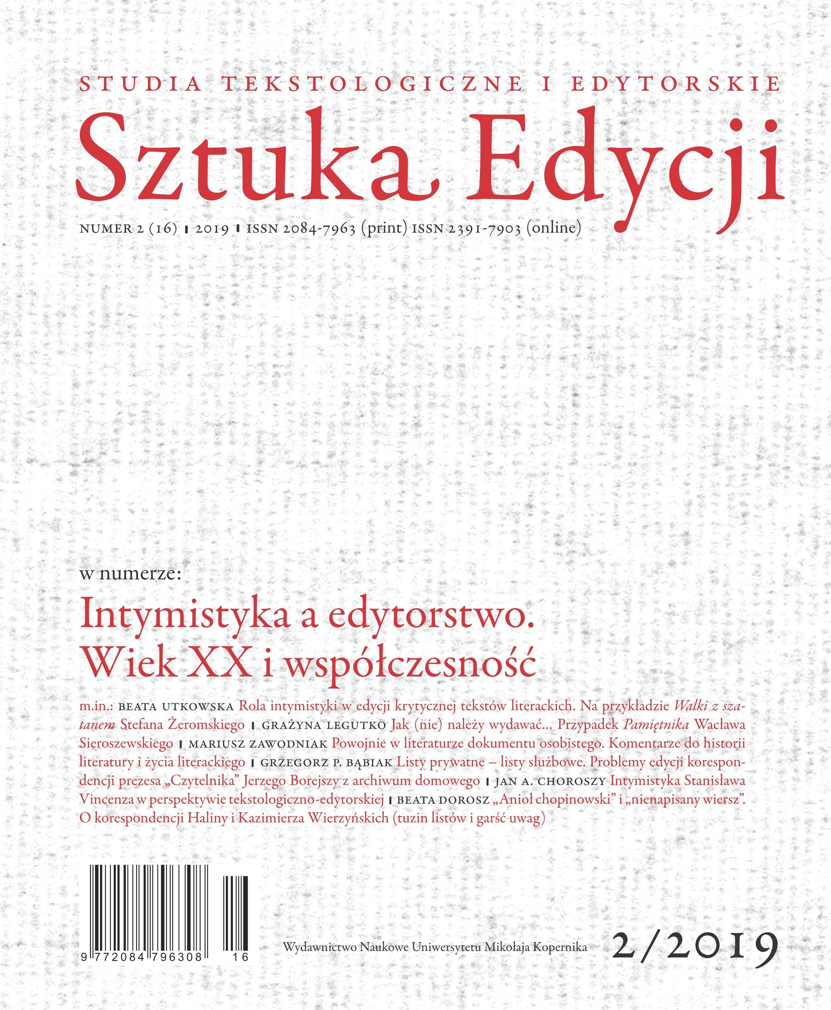 Pokaż  Tom 16 Nr 2 (2019): Intymistyka a edytorstwo. Wiek XX i współczesność, pod red. Bartłomieja Kuczkowskiego