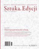 Pokaż  Tom 1 (2011): Dziewiętnastowieczne edycje, pod red. Mirosława Strzyżewskiego i Magdaleny Bizior-Dombrowskiej