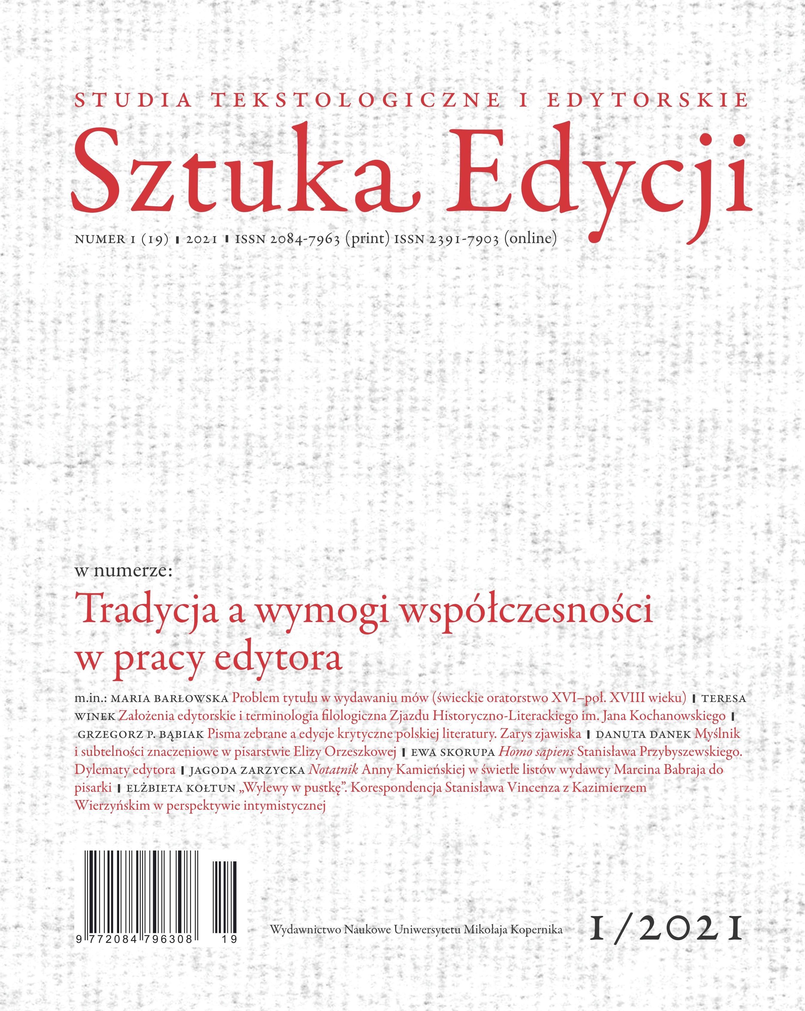 Pokaż  Tom 19 Nr 1 (2021): Tradycja a wymogi współczesności w pracy edytora, pod red. Mirosława Strzyżewskiego