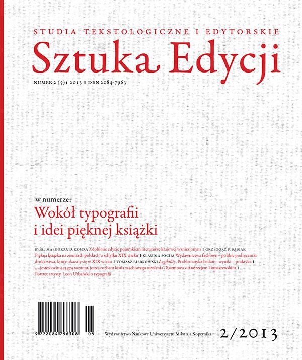 Pokaż  Tom 5 (2013): Wokół typografii i idei pięknej książki, pod red. Moniki Pest