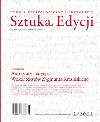 Pokaż  Tom 3 (2012): Autografy i edycje.  Wokół tekstów Zygmunta Krasińskiego, pod red. Mirosława Strzyżewskiego