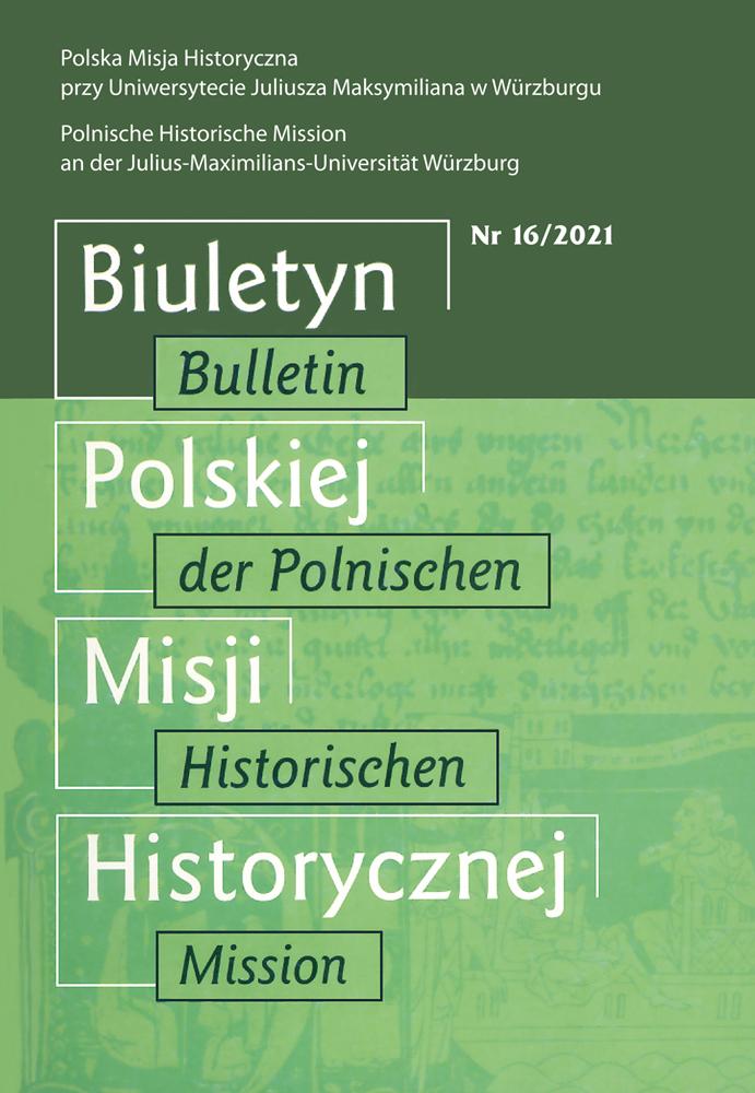 Pokaż  Nr 16 (2021): Biuletyn Polskiej Misji Historycznej